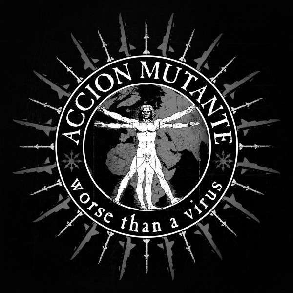 ACCION MUTANTE - Worse Than A Virus LP
