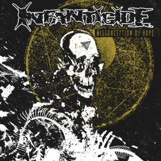 INFANTICIDE - Misconception Of Hope LP