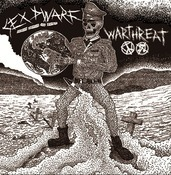 SEX DWARF / WARTHREAT split EP