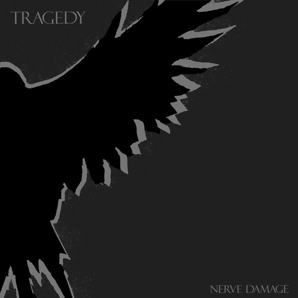 TRAGEDY - Nerve Damage LP