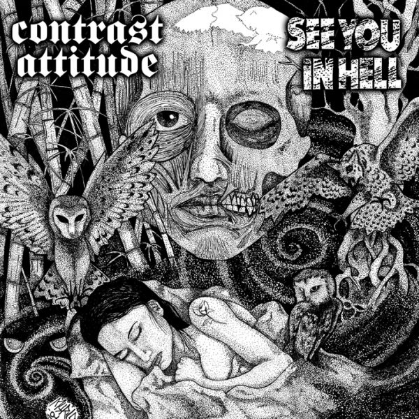CONTRAST ATTITUDE / SEE YOU IN HELL split EP