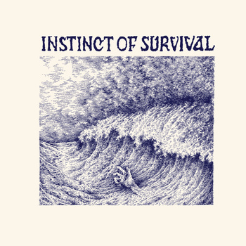 INSTINCT OF SURVIVAL - Call Of The Blue Distance LP