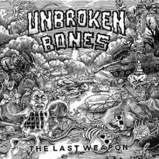 UNBROKEN BONES - The Last Weapon EP