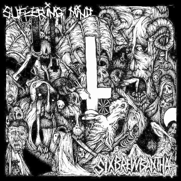 SUFFERING MIND / SIX BREW BANTHA split EP