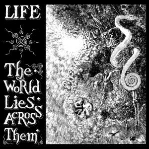 LIFE - The World Lies Across Them LP