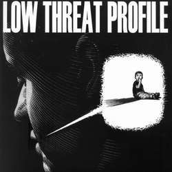 LOW THREAT PROFILE - Product #3 EP