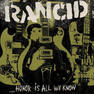 RANCID - Honor Is All We Know LP + CD