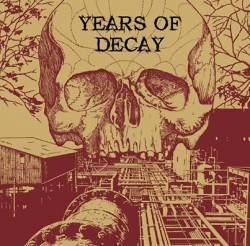 YEARS OF DECAY - s/t LP