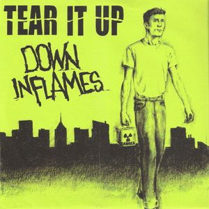 TEAR IT UP / DOWN IN FLAMES split EP
