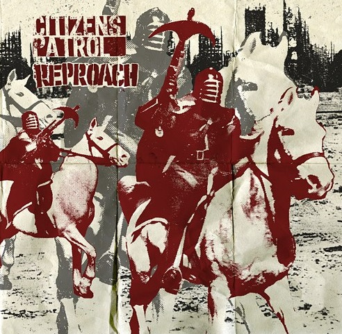 CITIZENS PATROL / REPROACH split EP