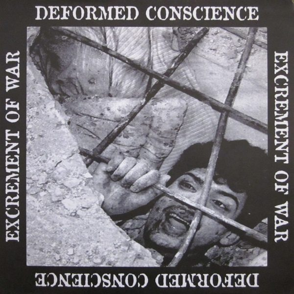 DEFORMED CONSCIENCE / EXCREMENT OF WAR split LP