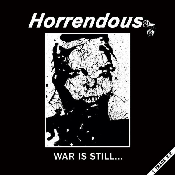 HORRENDOUS - War Is Still .... LP
