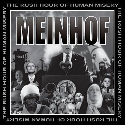 PR 035 MEINHOF - The Rush Hour Of Human Misery LP