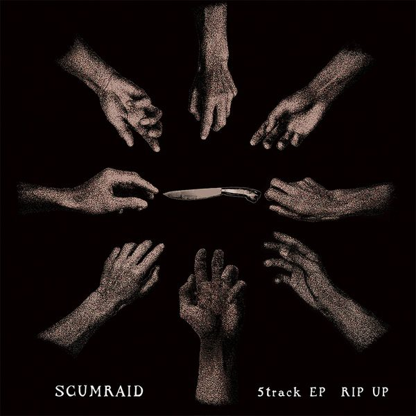SCUMRAID - Rip Up EP