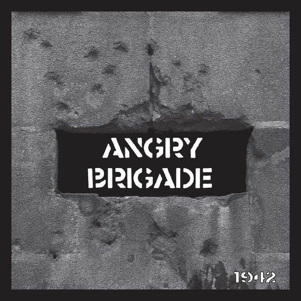ANGRY BRIGADE / WOUNDED KNEE split EP