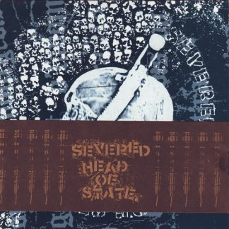 SEVERED HEAD OF STATE - s/t EP
