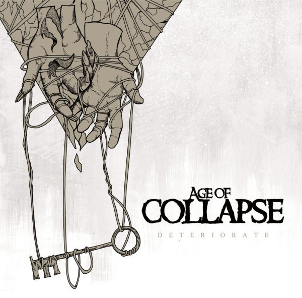 AGE OF COLLAPSE - Deteriorate EP