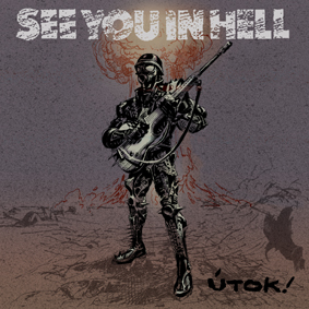 PR 038 SEE YOU IN HELL - Útok! LP