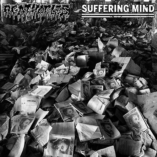 AGATHOCLES / SUFFERING MIND split EP