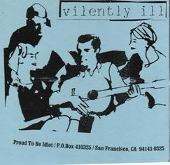 VILENTLY ILL / MR.CALIFORNIA AND THE STATE POLICE - split EP