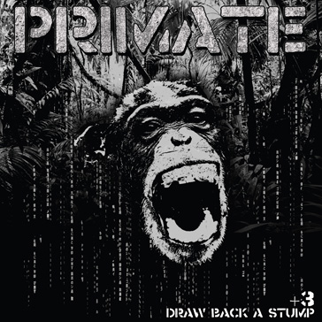 PRIMATE - Draw Back A Stump +3 LP