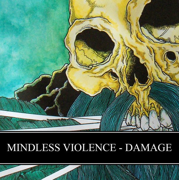 DAMAGE / MINDLESS VIOLENCE split EP
