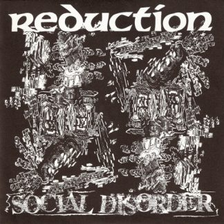 REDUCTION - Social Disorder EP