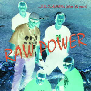 RAW POWER - Still Screaming (After 20 Years) LP