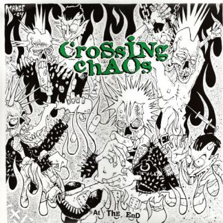 CROSSING CHAOS - At The End LP