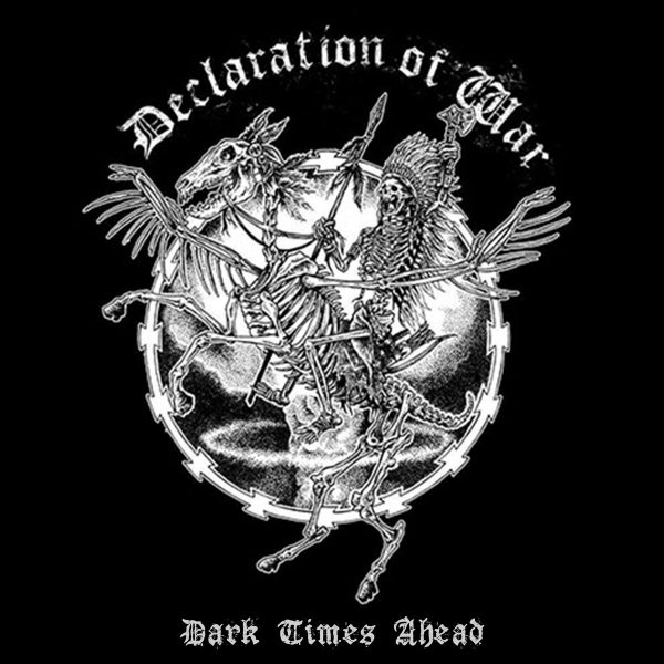 DECLARATION OF WAR - Dark Times Ahead EP