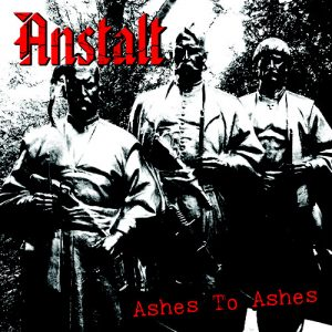 ANSTALT - Ashes To Ashes EP
