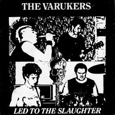VARUKERS - Led To The Slaughter EP