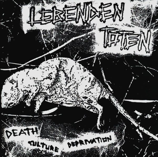 LEBENDEN TOTEN - Death Culture Deprivation 8EP""