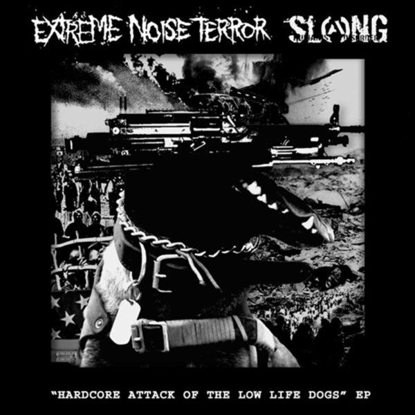 EXTREME NOISE TERROR / SLANG split EP
