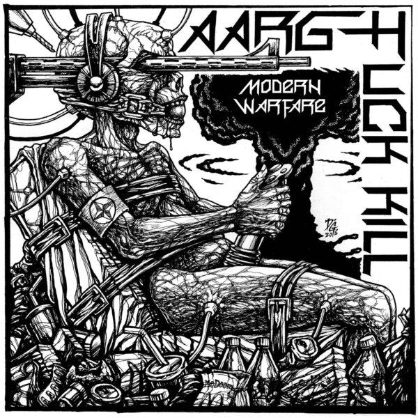 AARGH FUCK KILL - Modern Warfare LP