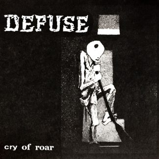 DEFUSE - Cry Of Roar EP