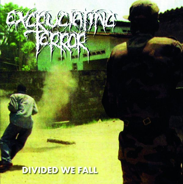 EXCRUCIATING TERROR - Divided We Fall LP
