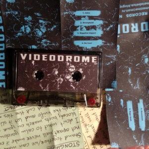 VIDEODROME – Demo CASS