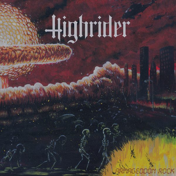 HIGHRIDER - Armageddon Rock LP