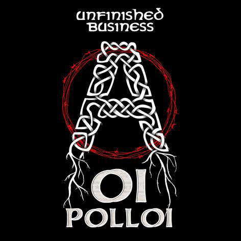 OI POLLOI - Unfinnished Business LP