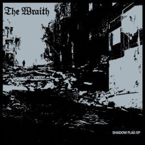 THE WRAITH – Shadow Flag EP