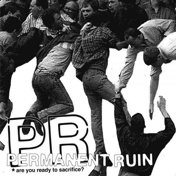 PERNAMENT RUIN - Are You Read For Sacrifice? LP