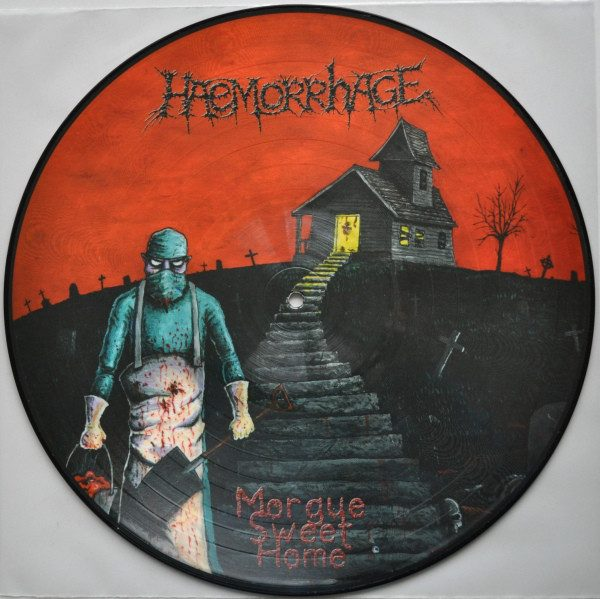 HAEMORRHAGE - Morgue Sweet Home picture LP