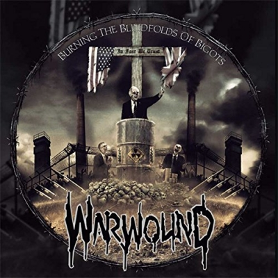 WARWOUND - Burning The Blindfolds Of Bigots LP