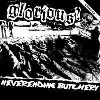 GLORIOUS? - Neverending Butchery EP