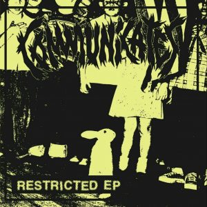COMMUNICATES – Restricted EP