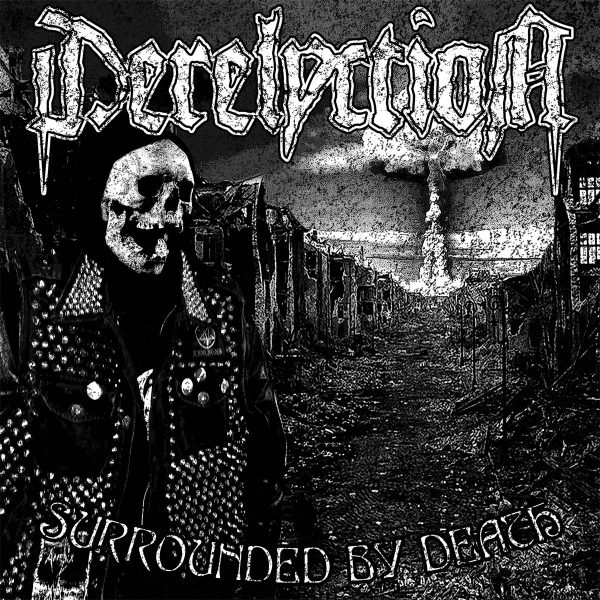 DERELYCTION - Surrounded By Death LP