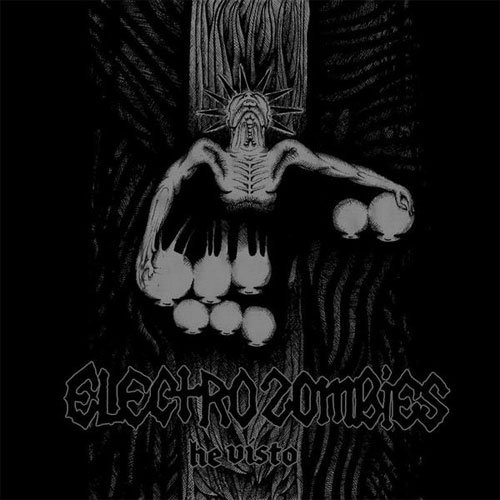 ELECTROZOMBIES - He Visto LP