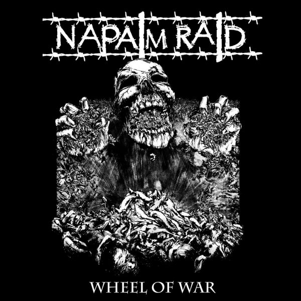 PR 148 NAPALM RAID - Wheel of War LP (limit)