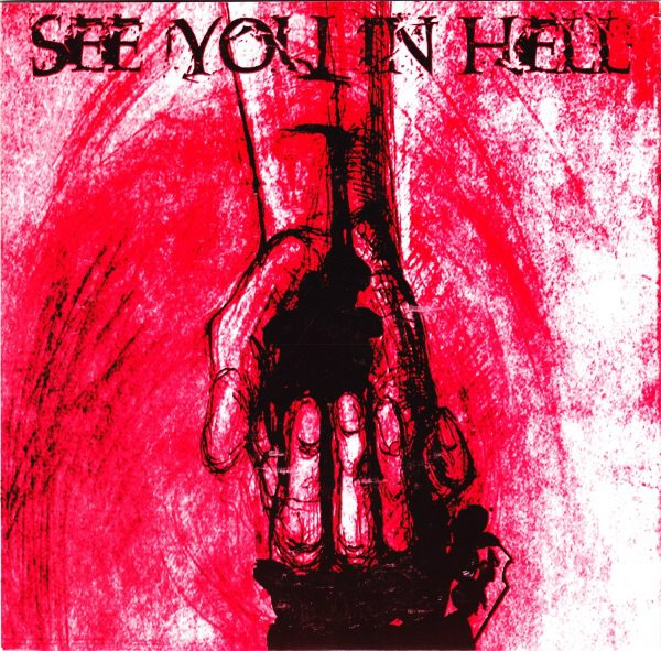 PR 001 SEE YOU IN HELL - s/t EP